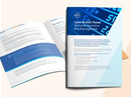 Featured image forThe Real and Present Threat of a Cyber Breach Demands real-time Risk Management